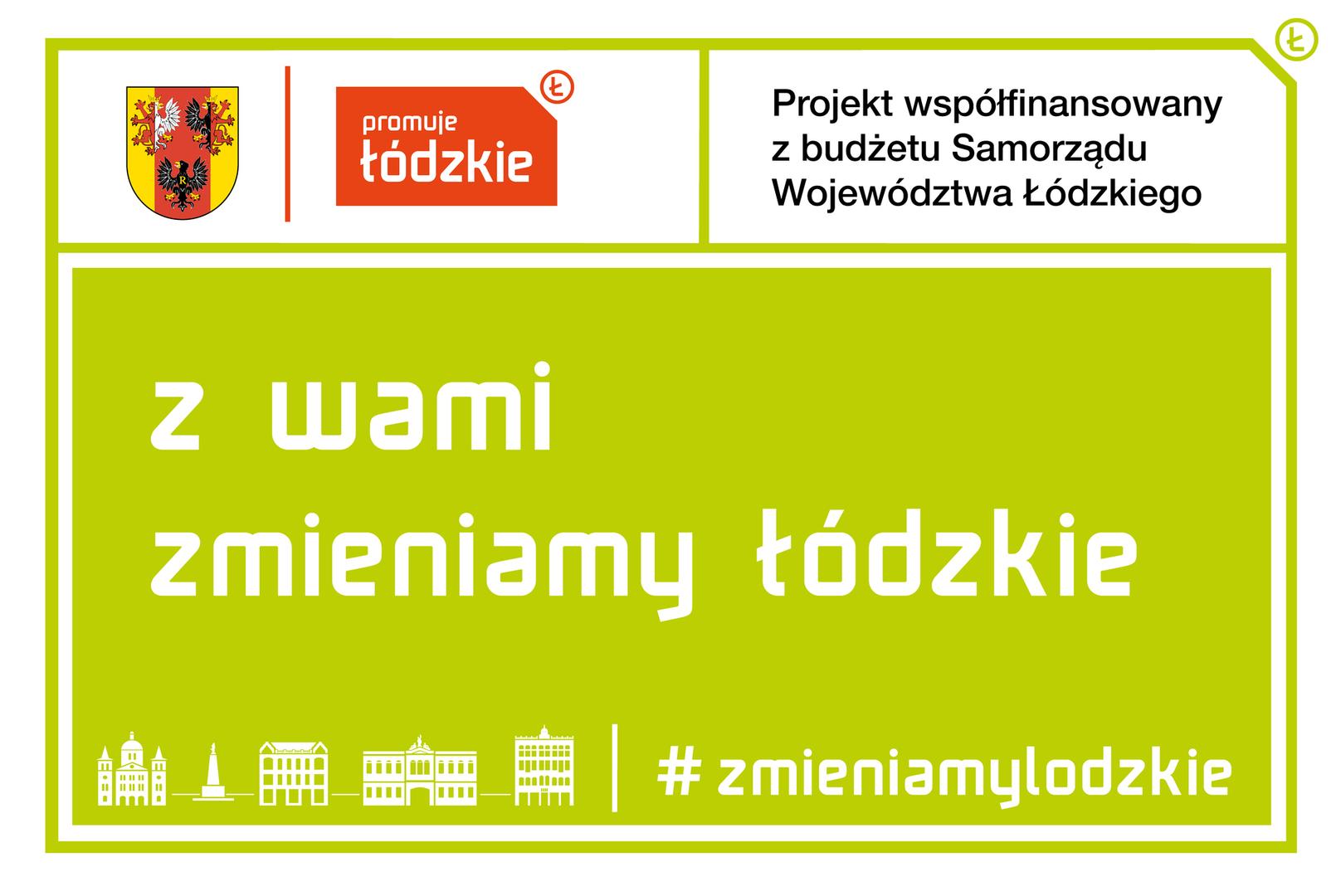 Grafika przedstawia logo informujące o projekcie współfinansowanym z budżetu Samorządu Województwa Łódzkiego