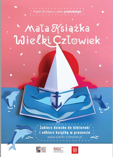 """Grafika przedstawia plakat zachęcający dzieci do udziału w projekcie z napisem """"Mała książka – wielki człowiek"""" oraz """"Zapytaj bibliotekarza i odbierz książkę w prezencie""""."""