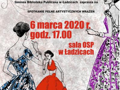 Plakat - Z okazji Dnia Kobiet Gminna Biblioteka Publiczna w Ładzicach zaprasza na spotkanie pełne artystycznych wrażeń