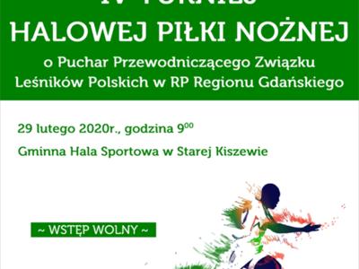 IV Turniej Halowej Piłki Nożnej o Puchar Przewodniczącego Związku Leśników Polskich w RP Regionu Gdańskiego