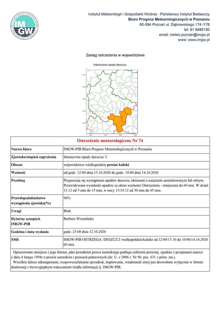Na zdjęciu umieszczona jest mapa województwa wielkopolskiego z zaznaczonym powiatem kaliskim, którego dotyczy ostrzeżenie meteorologiczne o silnych opadach deszczu od godz. 12:00 dnia 13.10.2020 do godz. 10:00 dnia 14.10.2020. Prognozuje się wystąpienie opadów deszczu, okresami o natężeniu umiarkowanym lub silnym. Przewidywana wysokość opadów za okres ważności Ostrzeżenia - miejscami do 60 mm. W dzień 13.12 od 5 mm do 15 mm, w nocy 13/14.12 od 30 mm do 45 mm. Prawdopodobieństwo wystąpien