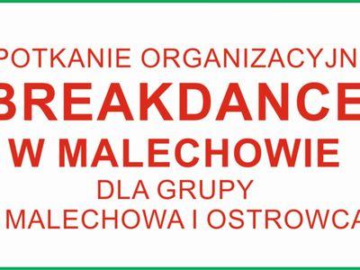 Zdjęcie przedstawia grafikę odnośnie spotkania organizacyjnego breakdance w Świetlicy Kultury w Ostrowcu.