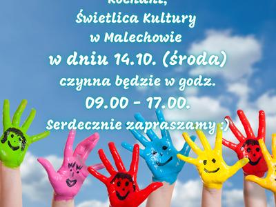 Plakat informujący o zmianie godzin zajęć w Świetlicy Kultury w Malechowie 14 października br.
