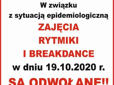 Informacja o odwołaniu breakdance i rytmiki dnia 19 października br. w Świetlicy Kultury w Malechowie.