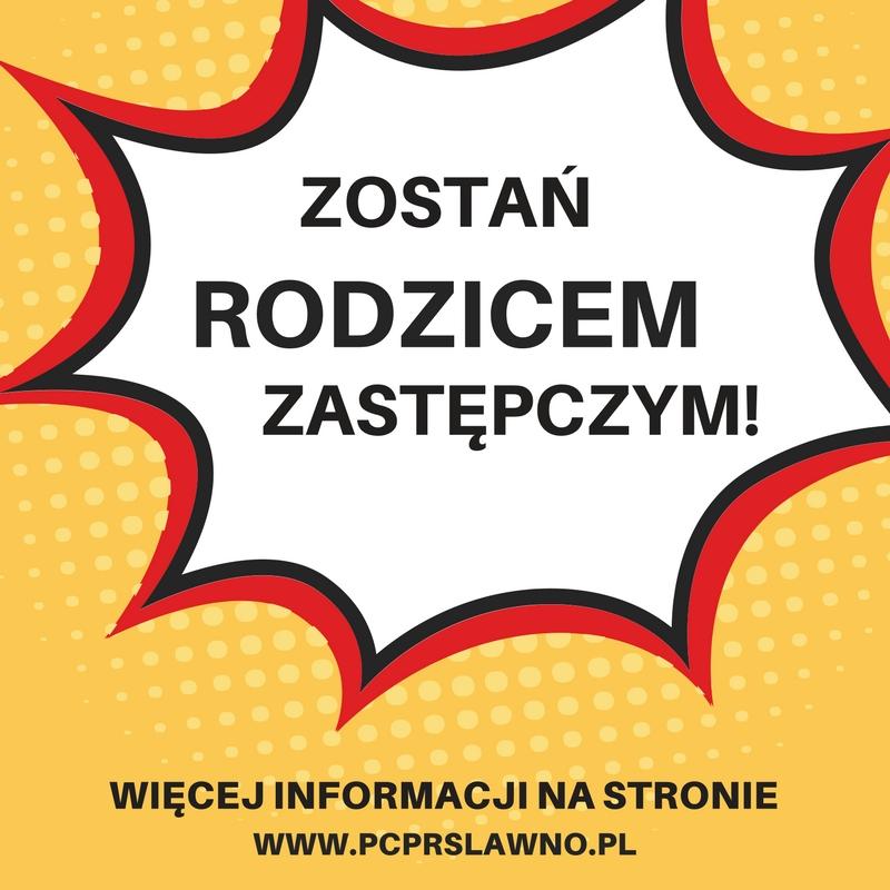 Plakat Zostań Rodzicem Zastępczym.