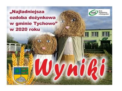 Wyniki konkursu na najładniejszą ozdobę dożynkową w gminie Tychowo w 2020 roku