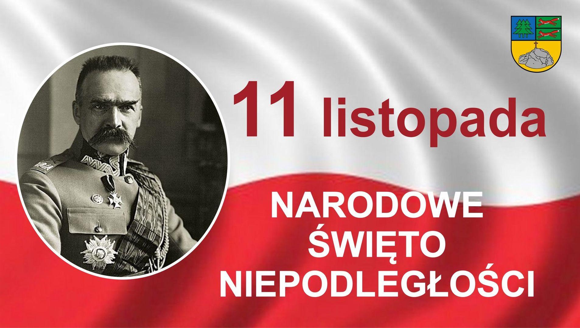 11 listopada Narodowe Święto Niepodległości. Na zdjęciu biało czerwona flaga oraz Józef Piłsudski